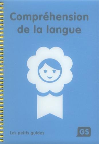 9782363610034: Compréhension de la langue GS