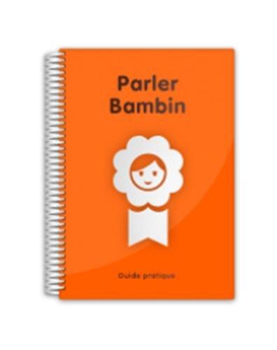 9782363610140: Guide Parler Bambin