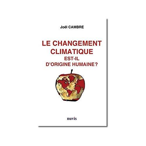 9782363670021: Le changement climatique est-il d'origine humaine ?