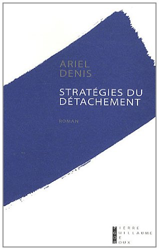 9782363710024: Stratégies du détachement (French Edition)