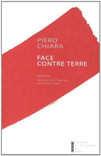 Face contre terre: Piero Chiara