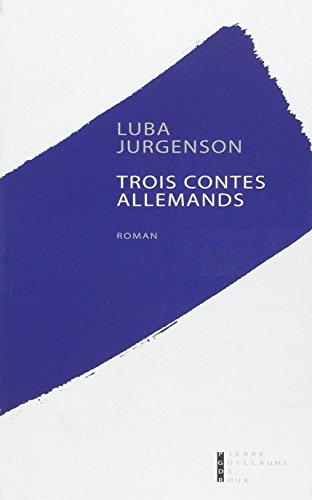 Trois contes allemands (French Edition): Jurgenson l