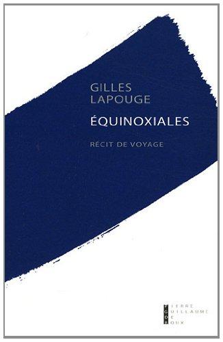 Equinoxiales: Lapouge Gilles