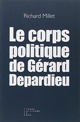 9782363710475: Le corps politique de Gérard Depardieu