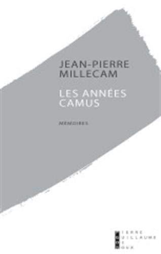 Les années Camus: Jean Pierre Millecam