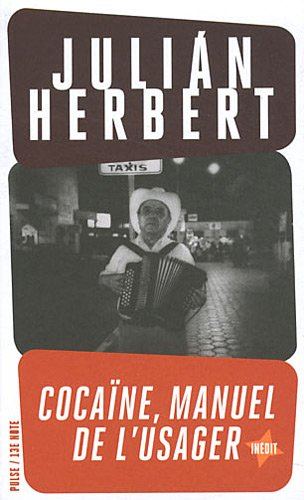 Cocaïne (French Edition): Herbert, Juli?n