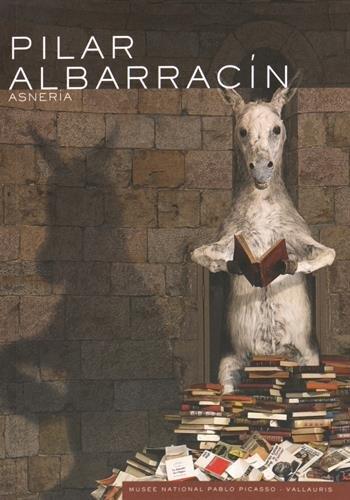 9782363800985: Pilar Albarracin : Asneria (Les musées nationaux du XXe siècle des Alpes-Maritimes)
