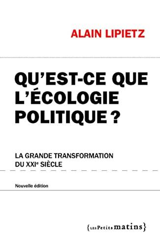 Qu'est-ce que l'écologie politique?: Lipietz, Alain
