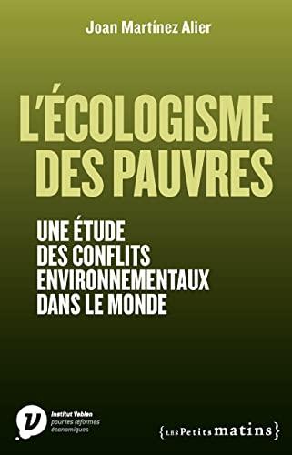 9782363831446: L'Ecologisme des pauvres. Une �tude des conflits environnementaux dans le monde