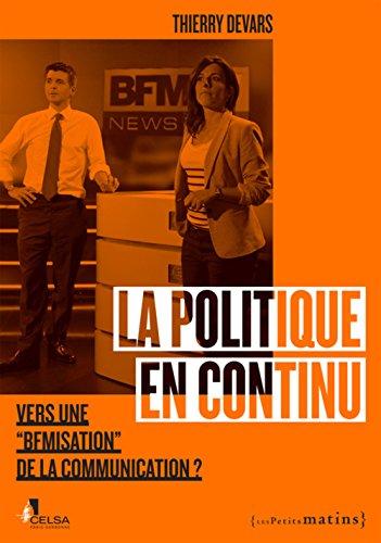 Politique en continu (La): Devars, Thierry
