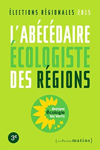 Abécédaire écologiste des régions: Collectif
