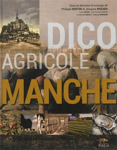 9782363890092: Dico agricole illustr� de la Manche