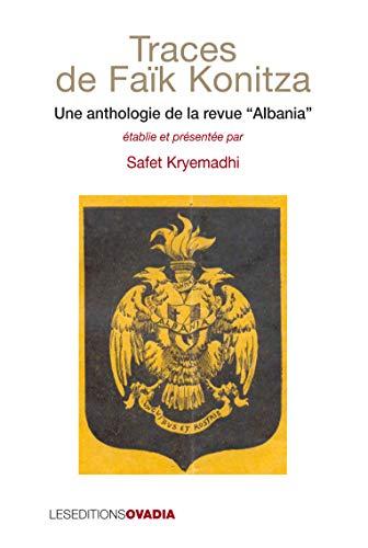 Traces de Faik Konitza: Kryemadhi, Safet