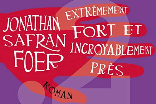 9782363940056: Extrêmement fort et incroyablement près (French Edition)