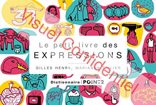 Petit livre des expressions (Le): Henry, Gilles