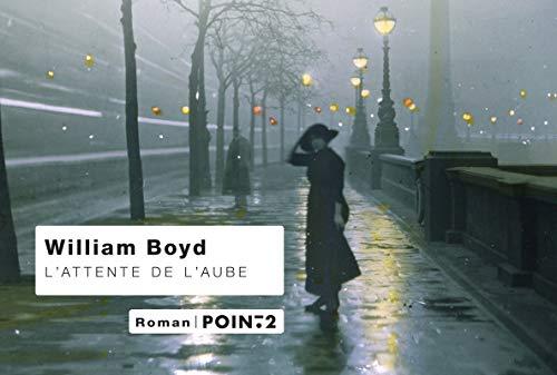 Attente de l'aube (L'): Boyd, William