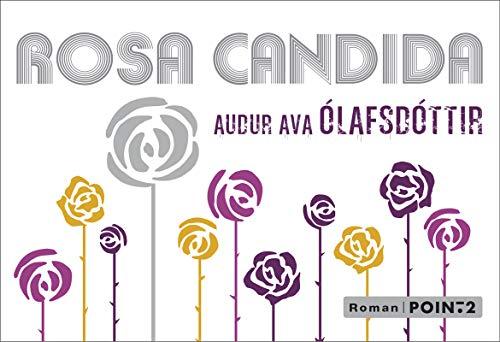 9782363941565: Rosa candida