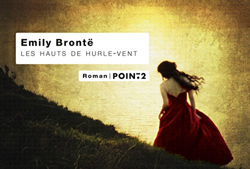 Les Hauts de Hurle-vent (2363941578) by Emily Bronte