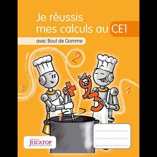 9782363950857: Je réussis mes calculs au CE1 avec Bout de Gomme