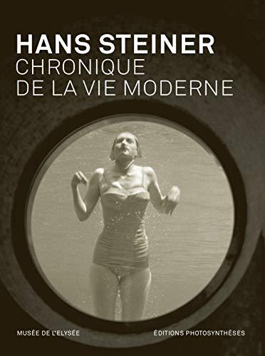 """""""Hans Steiner ; chronique de la vie moderne"""": Daniel Girardin"""