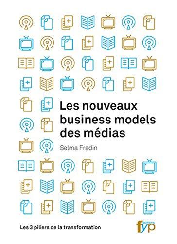 NOUVEAUX BUSINESS MODELS DES MEDIAS -LES: FRADIN SELMA
