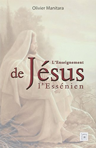 9782364111318: L'enseignement de jesus l'essenien