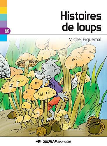 9782364200302: Histoires de loups