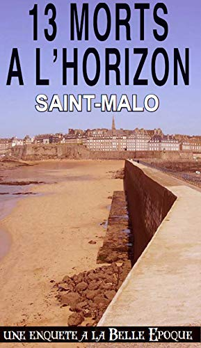 13 Morts a l'Horizon (034): Alain Emery