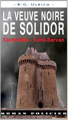 9782364280700: VEUVE NOIRE DE SOLIDOR - ST MALO ST SERVAN (046)