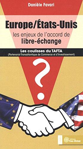 9782364290518: Europe-Etats-Unis : les enjeux de l'accord de libre-échange : Itinéraires de créatifs culturels