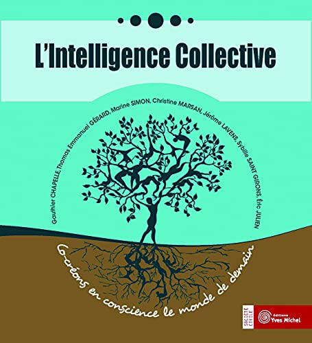 INTELLIGENCE COLLECTIVE -L- CO CREONS EN: COLLECTIF