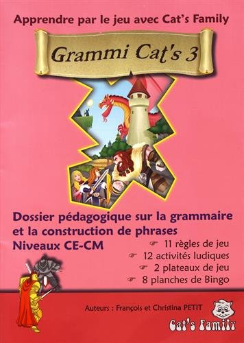 9782364350410: Grammi Cat's Cycle 3 : La construction des phrases - Dossier pédagogique sur la grammaire et la construction de phrases