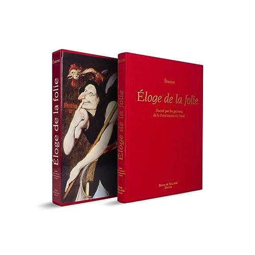 ELOGE DE LA FOLIE ILLUSTREE PAR LES PEIN: ERASME
