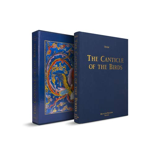 The Canticle of the Birds: Illustrated Through Persian and Eastern Islamic Art: Att�r, Far�d-ud-D�n