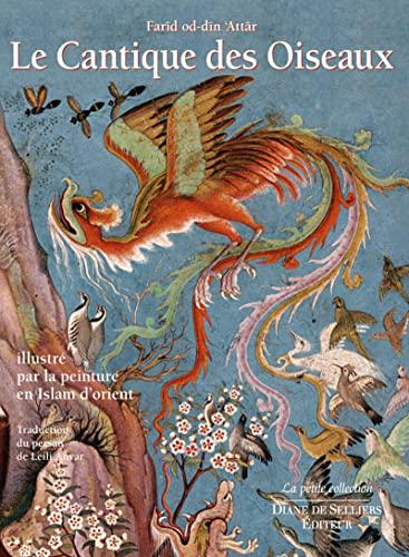 9782364370661: Cantique des oiseaux illustr� par la peinture en Islam d'Orient (La petite collection)