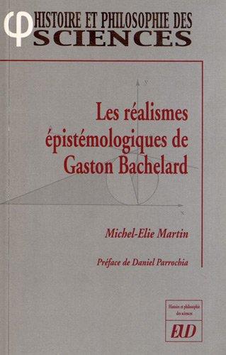 9782364410305: Les realismes epistemologiques de Gaston Bachelard