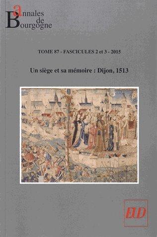 9782364411241: Siege et Sa Mémoire Dijon 1513