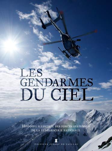 GENDARMES DU CIEL -LES-: COLLECTIF