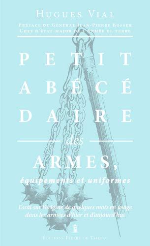 9782364450707: PETIT ABECEDAIRE DES ARMES