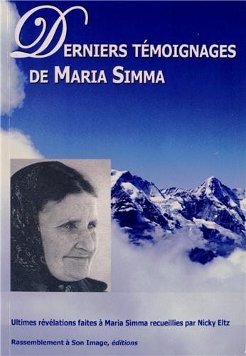 Derniers témoignages de maria simma - l40: Simma, Maria; Eltz,