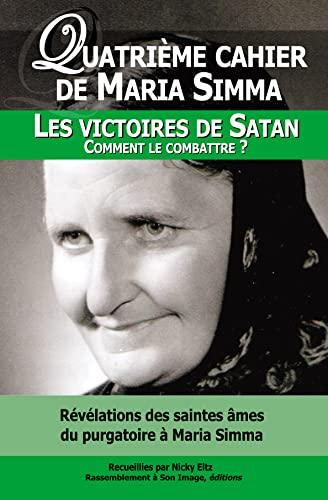1 quatrième cahier de maria simma. les: Simma, Maria; Eltz,