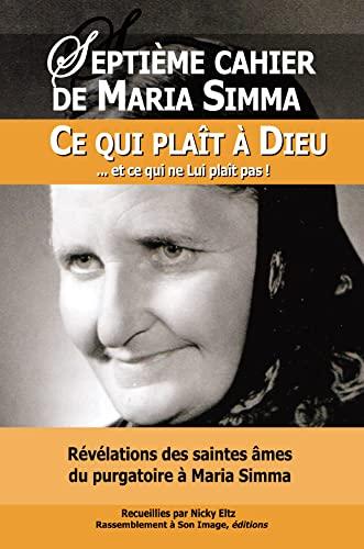 Révélations des saintes âmes du purgatoire à: Simma, Maria/ Eltz,