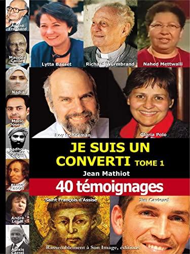9782364632233: Je suis un converti t1