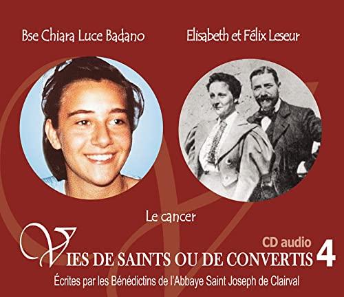 Vies de saints et de convertis T4: Les bénédictins de