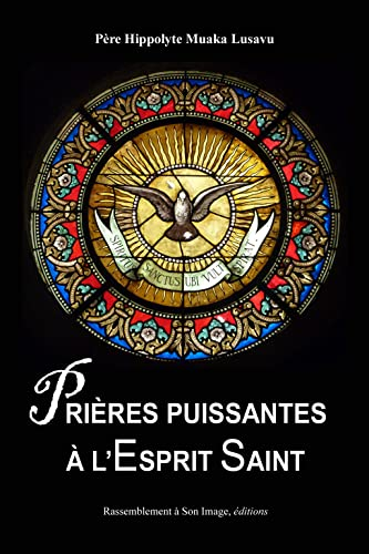 9782364632608: Pri�res puissantes � l'Esprit-Saint