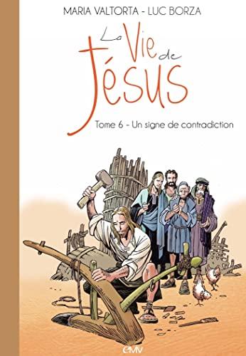 La vie de Jésus d'après Maria Valtorta: Maria Valtorta; Luc