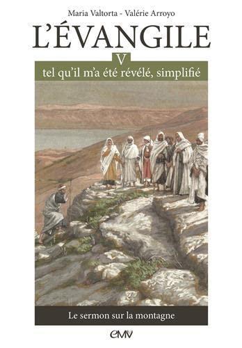 L'Evangile tel qu'il m'a été révélé simplifié: Maria Valtorta
