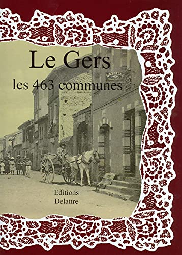 9782364640191: Le Gers les 463 communes