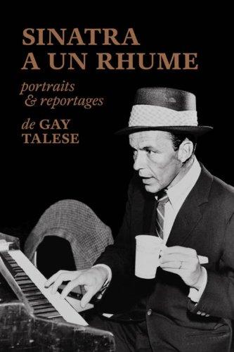 9782364680272: Sinatra a un rhume : Portraits et reportages
