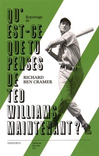9782364680371: Qu'est-ce que tu penses de Ted Williams maintenant ?